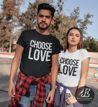 Load image into Gallery viewer, Choose Love Shirts, Couples Shirts, Matching Tees, Wedding Gift, Honeymoon Shirts, Anniversary Shirts, Engagement Shirts, Funny Couples Tees
