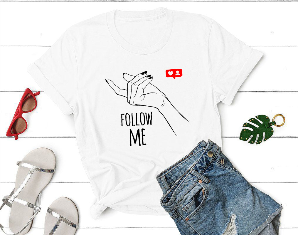 Sorority Shirt, Follow Me, Trendy Funny Graphic Tee, Instafashion Tee, Introvert Shirt, Trendy Tee, Bachelorette Tshirts, Gift For Friend