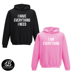 I Have Everything I Need I Am Everything Hoodies, Couple Hoodies, Couple Sweatshirts, Matching