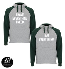 Load image into Gallery viewer, I Have Everything I Need I Am Everything Hoodies, Couple Hoodies, Matching Sweaters, Pärchen Pullover, Couple Sweatshirts, Valentine's Day