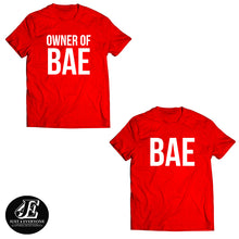 Load image into Gallery viewer, Couples Shirts, Funny Couple Shirts, Couple Shirt, Bae And Owner Of Bae Shirt, Couple Shirts