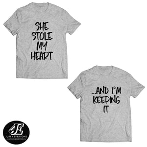 She Stole My Heart ...And I'm Keeping It, Couple Shirts, Matching T-shirts, Couples Shirts, Honeymoon shirts, Valentines Day Shirts, Unisex