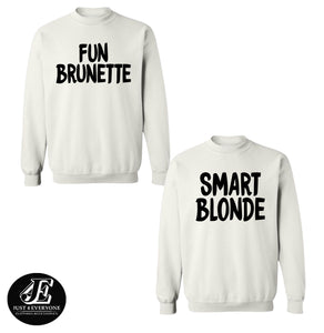 Fun Brunette Smart Blonde Sweaters, Bff Sweater, Best Friends Sweater, Friends Pullover, Bestie Hoodies, BFF Sweatshirts, Matching Sweaters