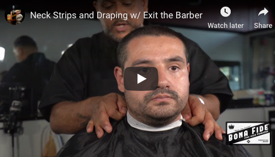 How to: Neck Strips and Draping with Exit the Barber