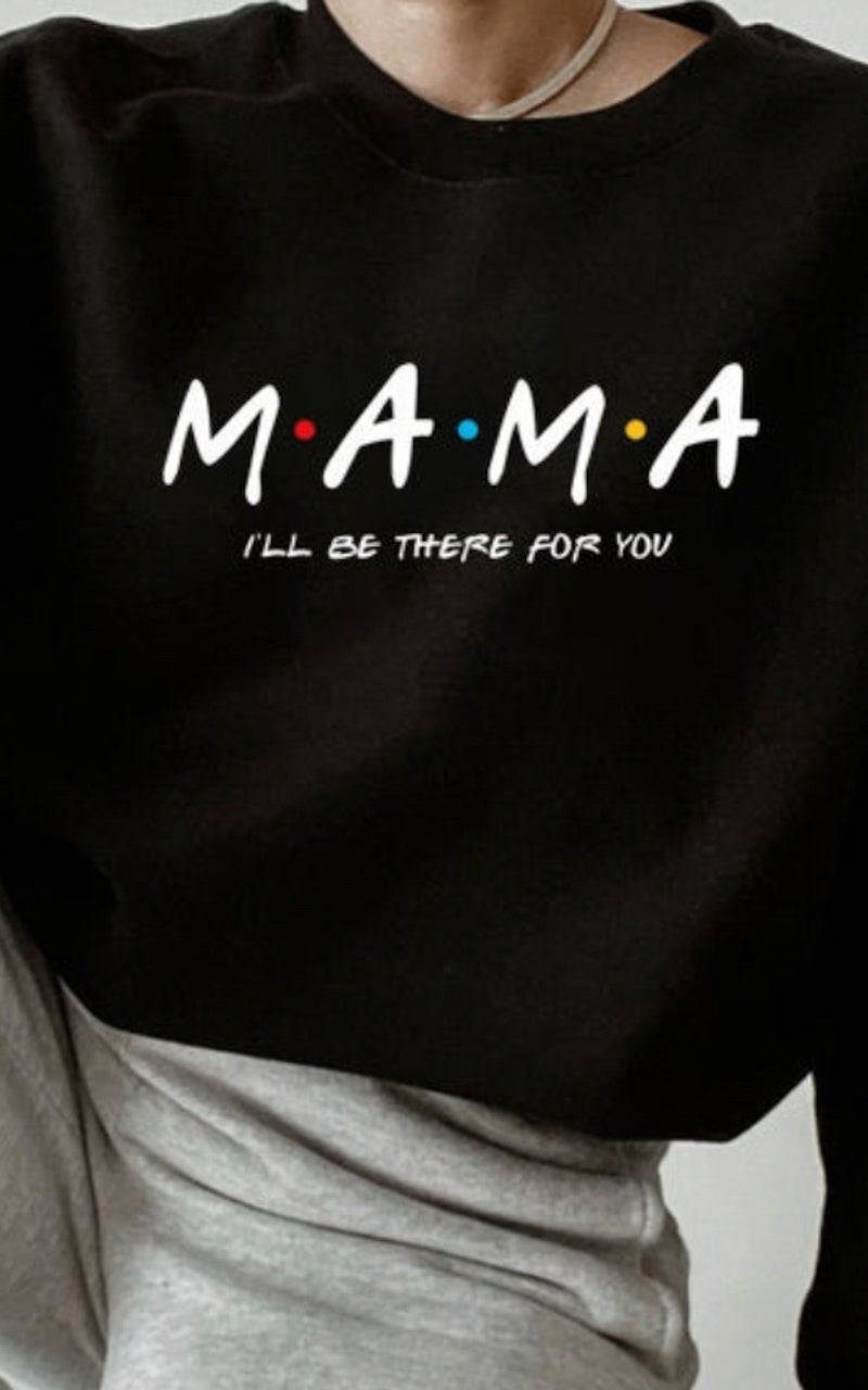 MAMA I'll Be There For You