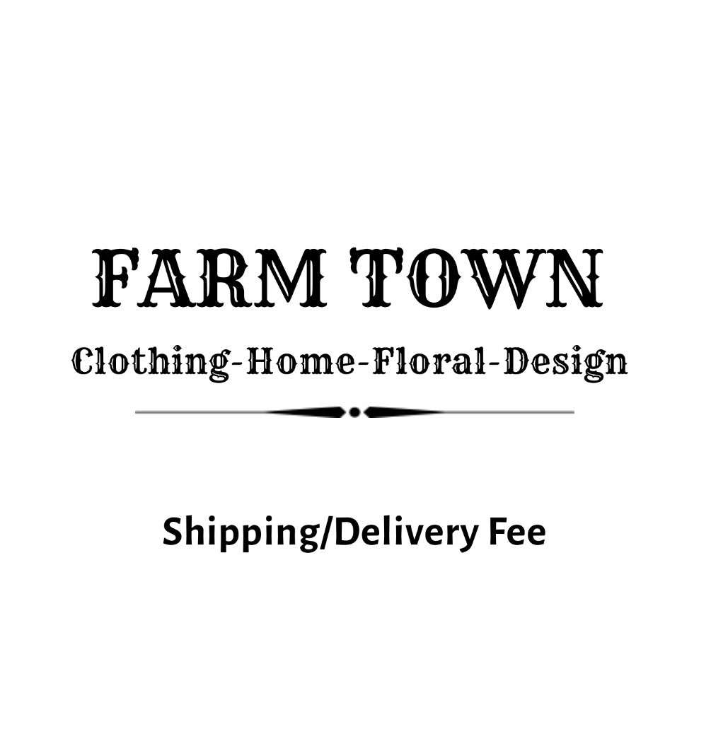 Delivery - Farm Town Floral & Boutique