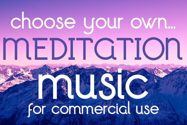 Meditation Music For Commercial & Business Use