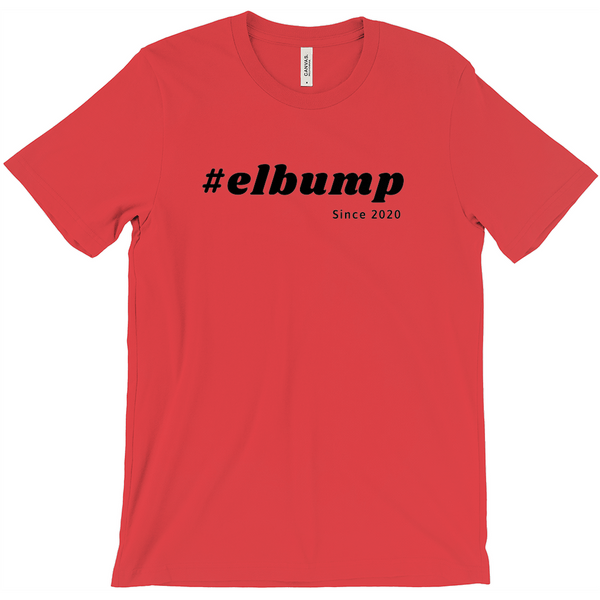 #Elbump Since 2020 T-shirt / Elbow Bump T-Shirt / New Handshake 2020 / Germ Avoidance