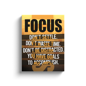 Focus Don't Settle Canvas Art