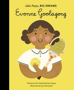 Little People Big Dreams Book- Evonne Goolagong