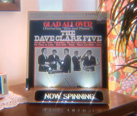 """The Dave Clark Five - """"Glad All Over"""" (Epic, 1964)"""