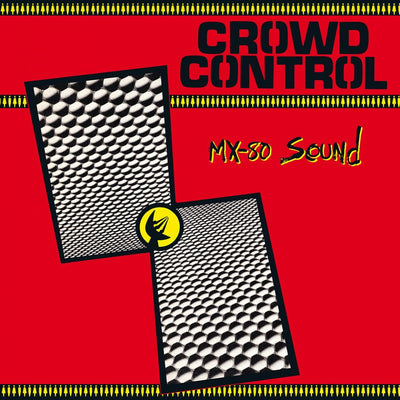 MX-80 Sound - Crowd Control LP