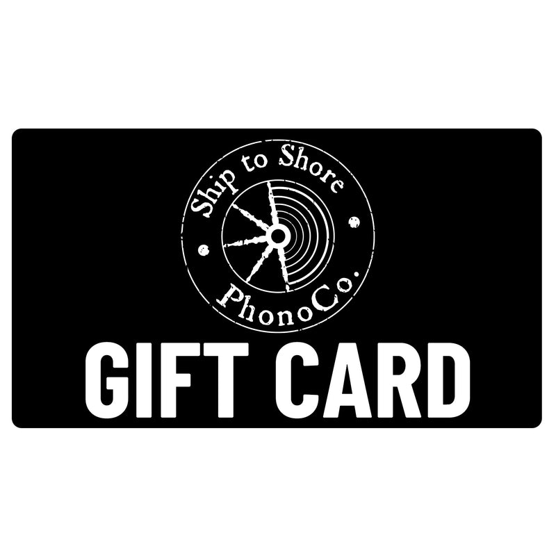 Ship to Shore PhonoCo. Gift Card