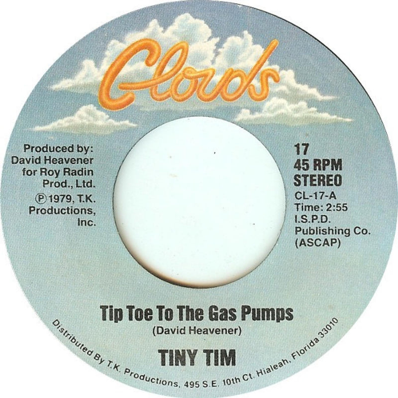 Tiny Tim - Tip Toe To The Gas Pumps 45