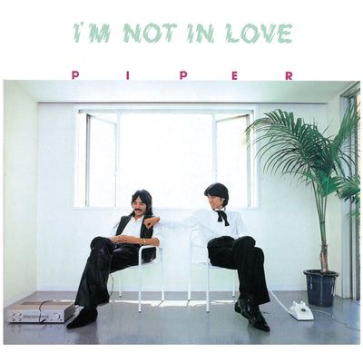 Piper - I'm Not In Love LP