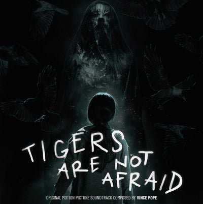 Tigers Are Not Afraid - Original Motion Picture Soundtrack LP