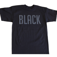 "Load image into Gallery viewer, The ""Black on Black"" T"