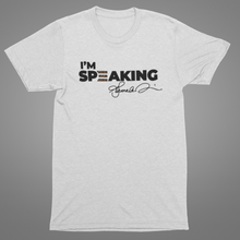 Load image into Gallery viewer, I'm Speaking - Kamala Tee