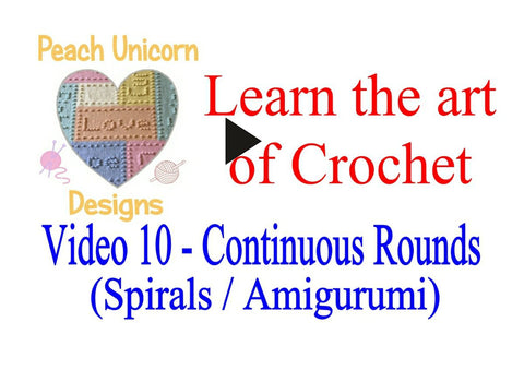 Crochet Video - How to work in continous rounds - Spirals