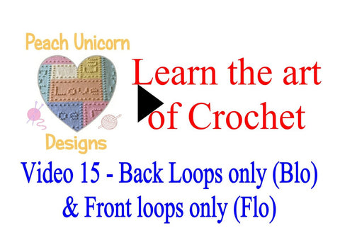How to work into back loops only and front loops only ( blo and flo ) crochet video