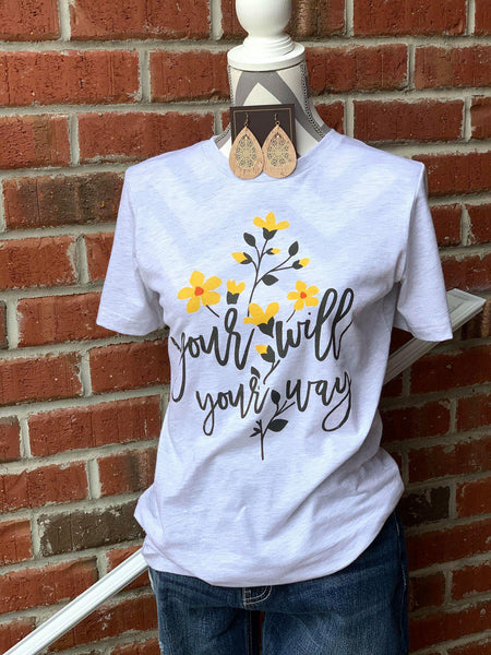 Your Will, Your Way Graphic Tee - My Sister's Porch
