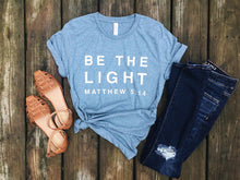 Load image into Gallery viewer, Be The Light Shirt Denim Tee