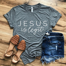 Load image into Gallery viewer, Jesus Is Legit Gray Tee