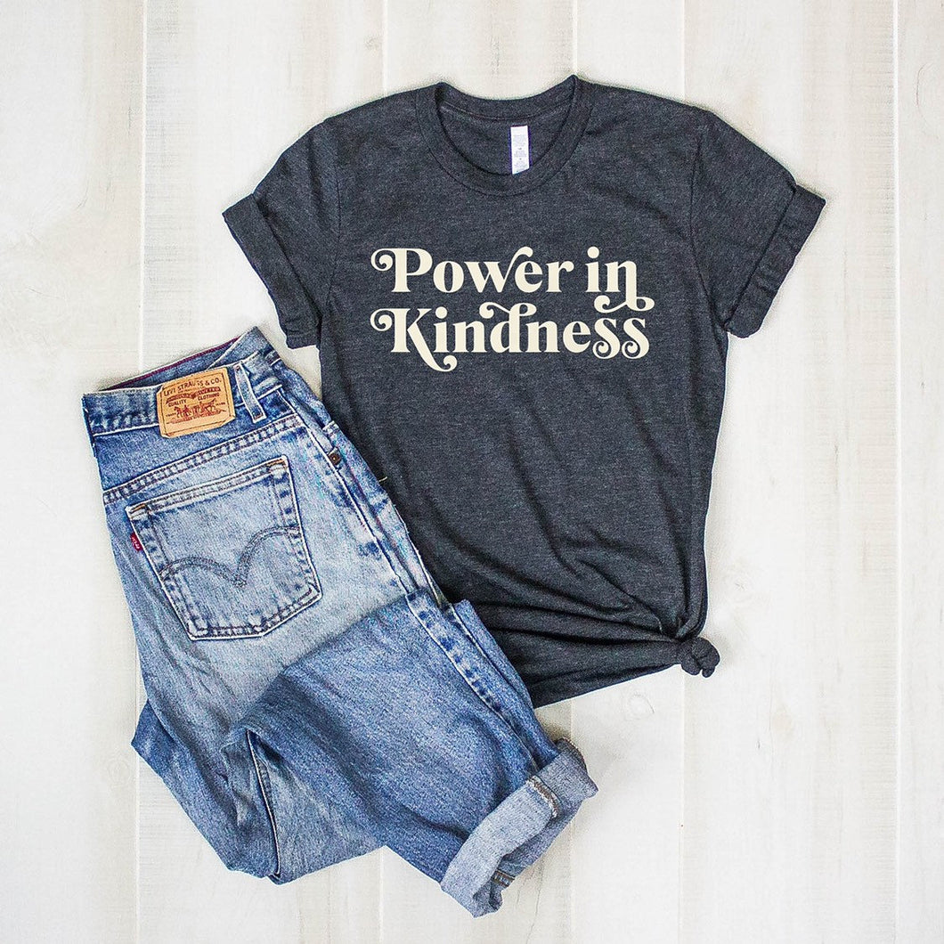 Power In Kindness Dark Heather Gray Tee