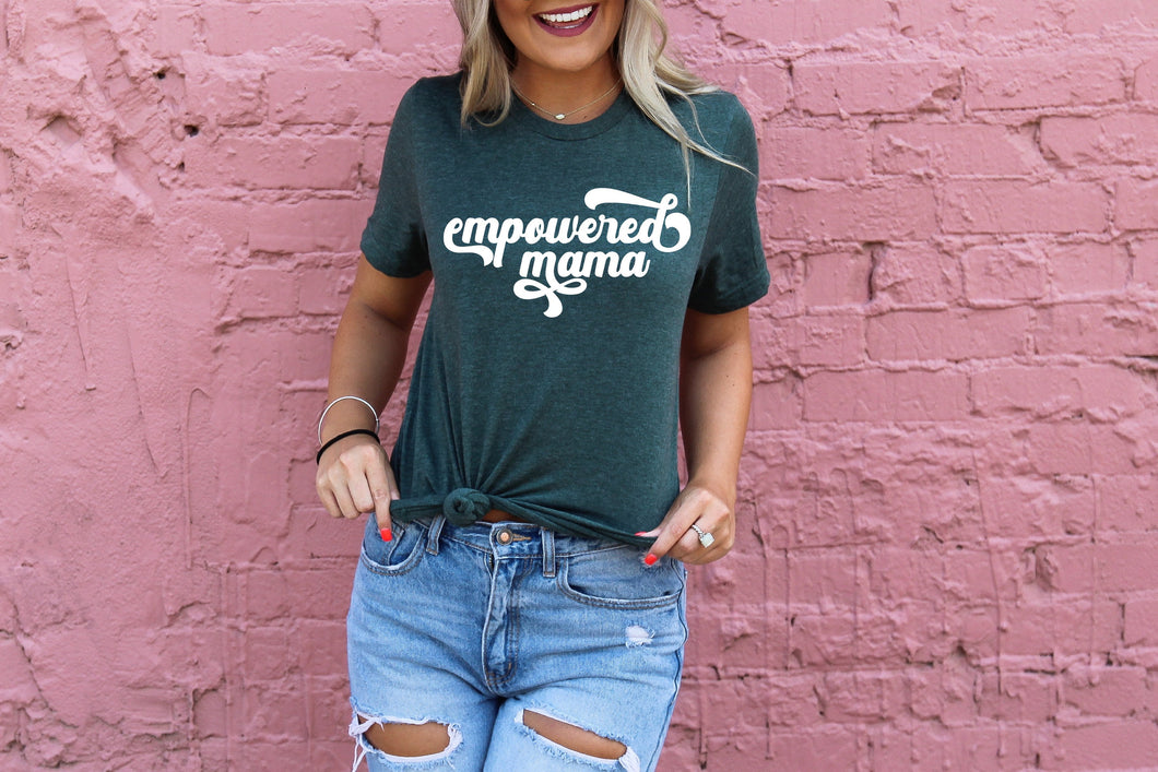Empowered Mama Heather Forest Tee
