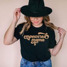 Load image into Gallery viewer, Empowered Mama Black Tee with Rose Gold