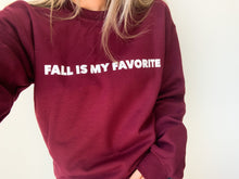 Load image into Gallery viewer, Fall Is My Favorite Maroon Sweatshirt