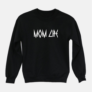 MOM LIFE (Rocker) Black Sweatshirt