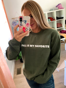 Fall Is My Favorite Green Sweatshirt *DEAL*  (no codes allowed)