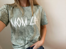 Load image into Gallery viewer, MOM LIFE Rocker Green Dye Shirt **NO CODES ALLOWED**
