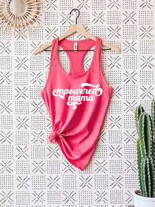 Empowered Mama Pink Racerback Tank