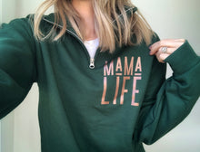 Load image into Gallery viewer, MAMA LIFE Forest Quarter Zip