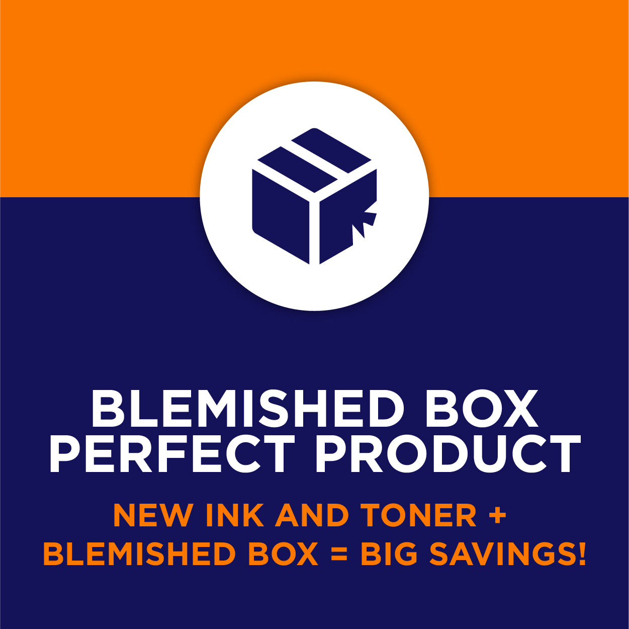 New Ink and Toner plus blemished box equals big savings
