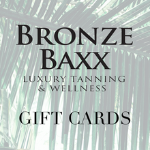 Load image into Gallery viewer, BRONZE BAXX GIFT CARD
