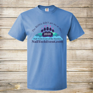 Nail Tech RONA Didn't Get Me Tee- Ladies and Unisex tee