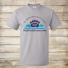 Load image into Gallery viewer, Nail Tech RONA Didn't Get Me Tee- Ladies and Unisex tee