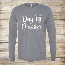 Load image into Gallery viewer, Day Drinking... My PSL Long Sleeve Tshirt.