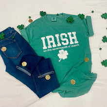 Load image into Gallery viewer, Irish St. Patrick's Day Comfort Colors Tee