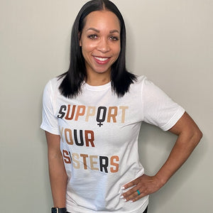 Support Your Sisters Short Sleeve Tee