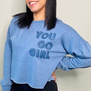 You Go Girl Boxy Sweatshirt