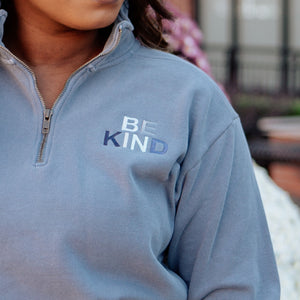 Be Kind Comfort Color Quarter Zip Sweatshirt