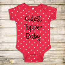 Load image into Gallery viewer, Cutest Topper Baby!