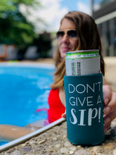 Load image into Gallery viewer, Don't Give A Sip Slim Koozie