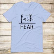 Load image into Gallery viewer, Faith Over Fear Tee