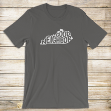 Load image into Gallery viewer, Good Neighbor Tee - Toddler-Adult Sizes!