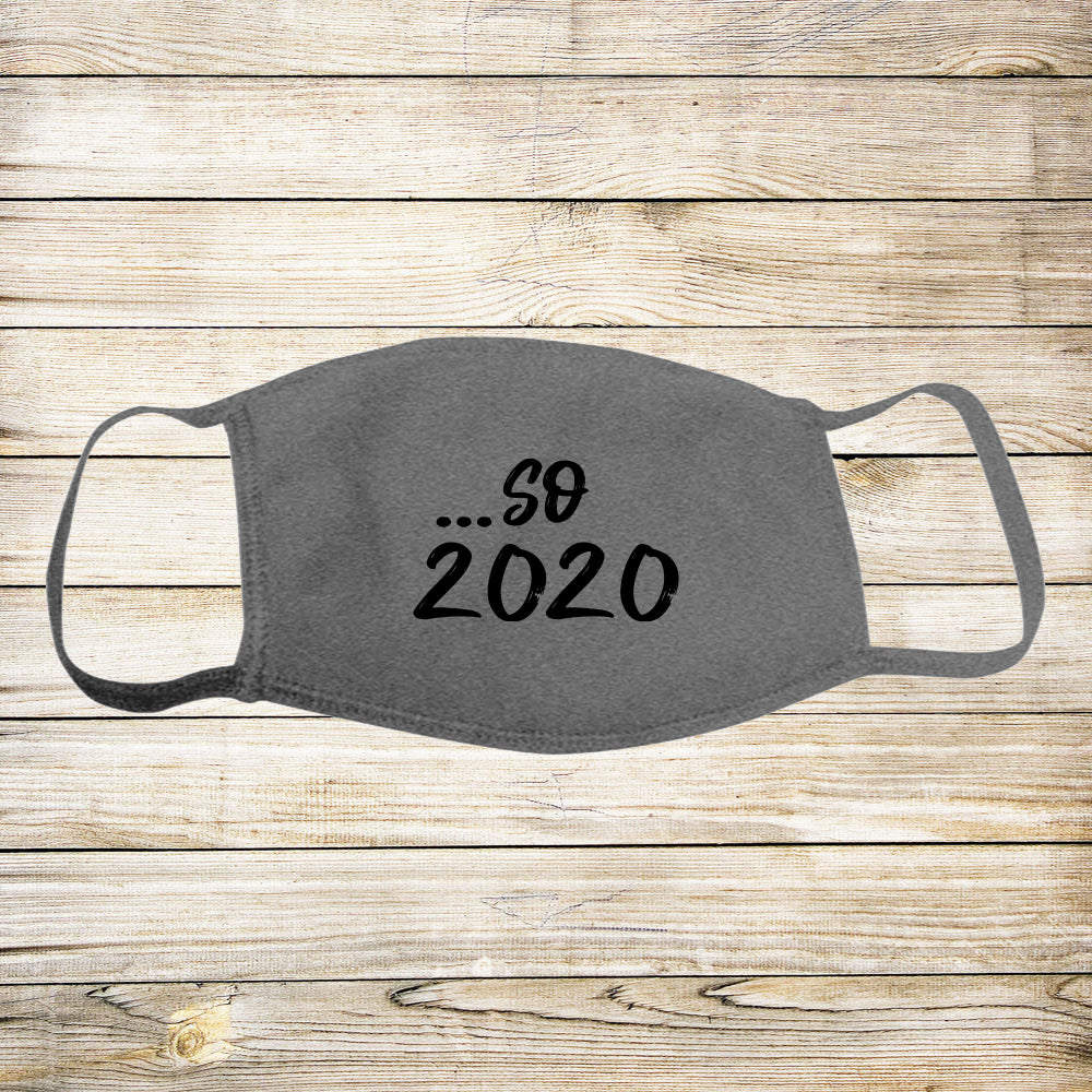 ...So 2020 Protective Mask